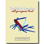 The Biblical Counselor's All-Purpose Tool, 2nd ed